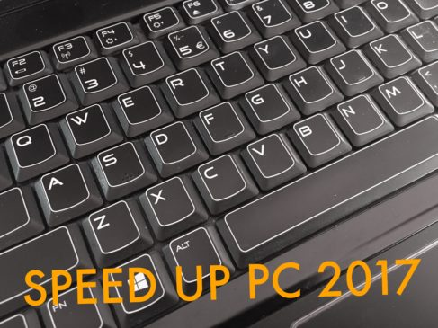 Speed Up PC The Ultimate Guide To Fix Slow PC 2017