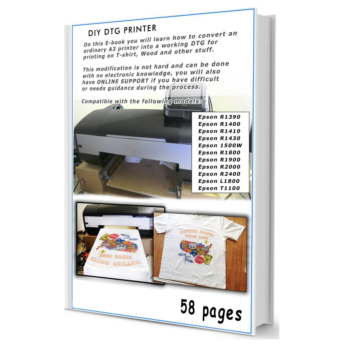 DIY DTG Plans Step by Step T-shirt Printer Epson 1400, 1430, 1390, P600, 1500w, R1800, R1900, R3880 Download PDF